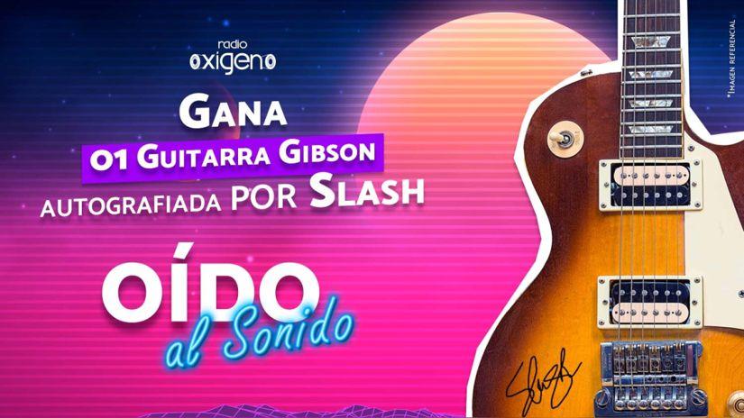 Gana una guitarra Gibson autografiada por Slash gracias a Radio Oxígeno