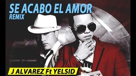SE ACABO EL AMOR REMIX - J ALVAREZ Y YELSID