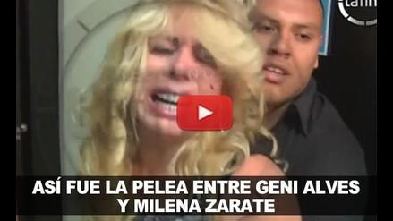 VIDEO: ASÍ FUE LA PELEA ENTRE GENI ALVES Y MILENA ZARATE