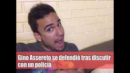 Gino Assereto se defendió tras discutir con un policía