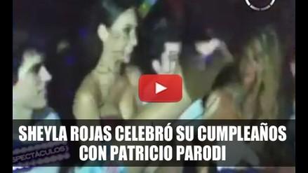 Sheyla Rojas celebró cumpleaños con Patricio Parodi - VIDEO