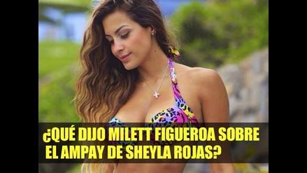 ¿Qué dijo Milett Figueroa sobre el ampay de Sheyla Rojas?