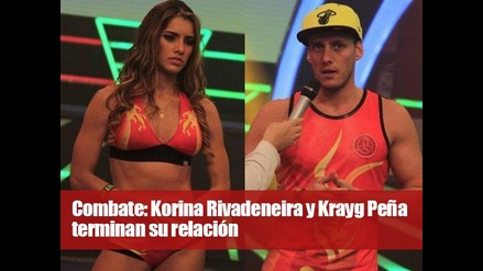 Combate: Korina Rivadeneira y Krayg Peña terminan su relación