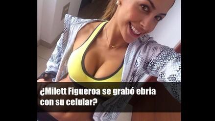 ¿Milett Figueroa se grabó ebria con su celular?