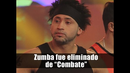 Zumba fue eliminado de Combate