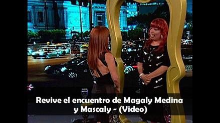 Revive el encuentro de Magaly Medina y Mascaly