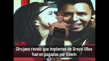 Cirujano reveló que implantes de Greysi Ulloa fueron pagadas por Edwin