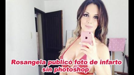 Rosangela Espinoza publicó una foto de infarto y sin photoshop