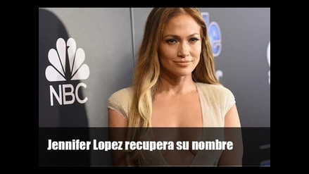 Jennifer Lopez recupera su nombre