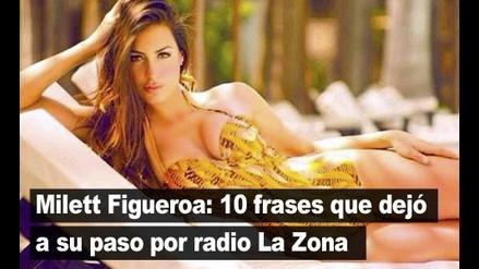 Milett Figueroa: 10 frases que dejó a su paso por radio La Zona