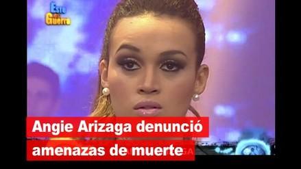 Angie Arizaga denunció amenazas de muerte