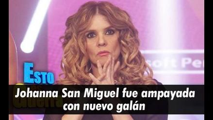 Johanna San Miguel fue ampayada con  nuevo galán.