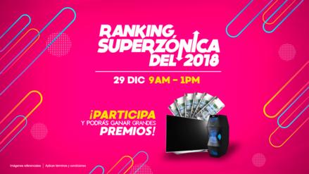 Ranking Superzonica del 2018: participa por más de dos mil soles en premios