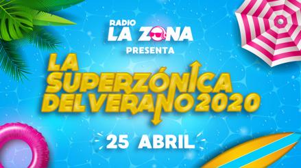 Radio La Zona presenta el Ranking Superzónica del Verano 2020