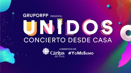 """Así fue el gran evento """"Unidos, Concierto desde Casa"""" a beneficio de Cáritas del Perú y #YoMeSuMo"""