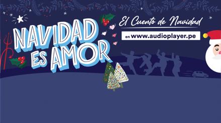 """""""El cuento de Navidad"""" el nuevo podcast del Grupo RPP"""