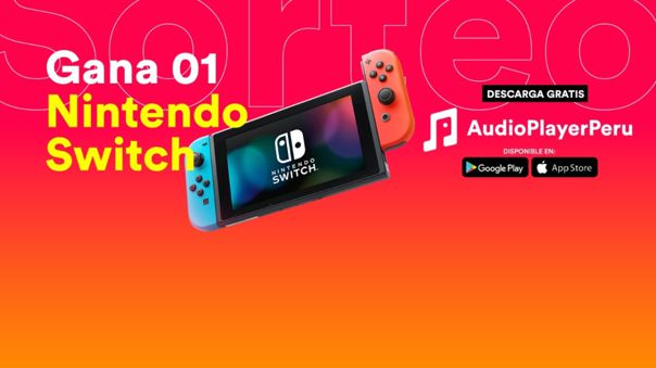 AudioPlayer Perú te regala un Nintendo Switch