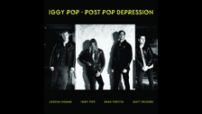 El álbum de Iggy Pop POST POP DEPRESSION se ubica en el puesto 45.